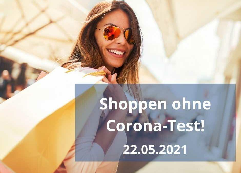 Bei uns können Sie ohne Coronatest einkaufen!